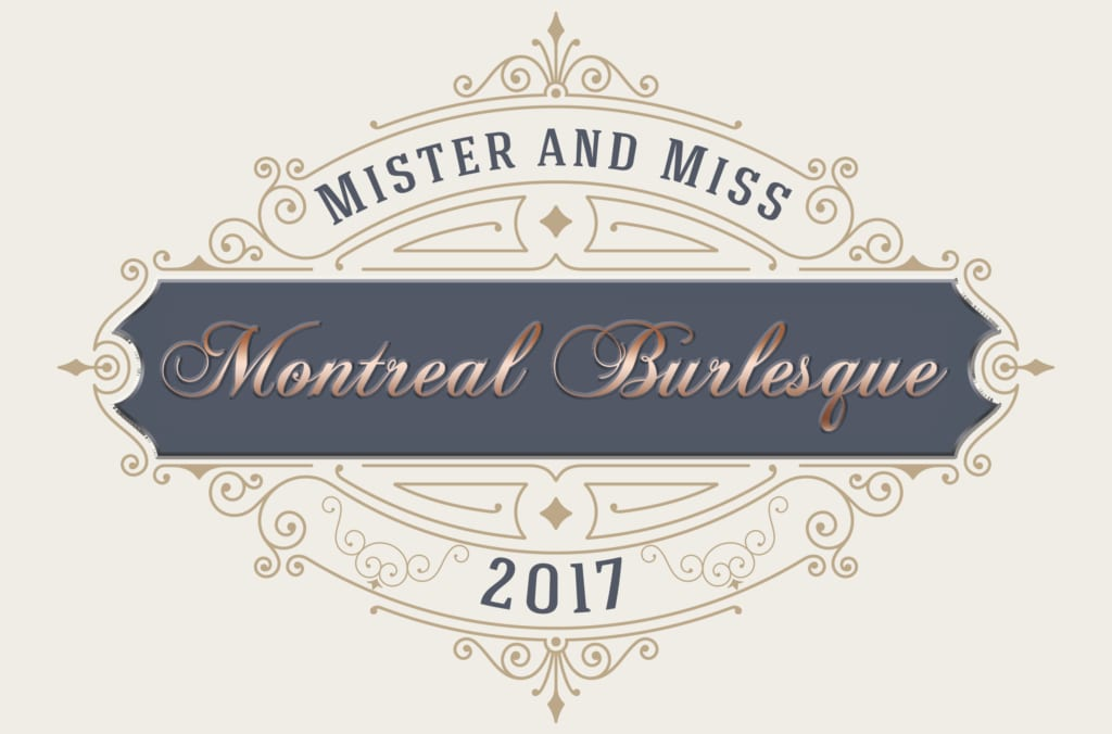 Mister & Miss burlesque montreal pageant blog